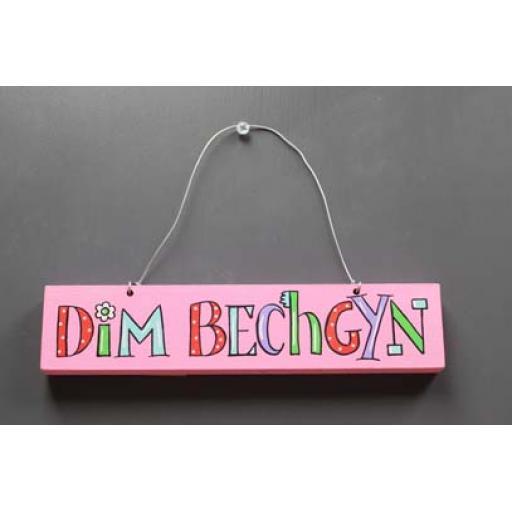 Sign - 'Dim Bechgyn'